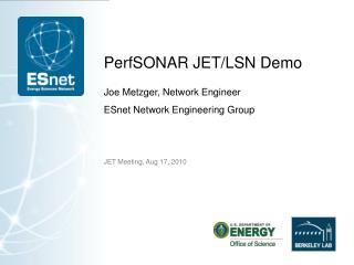 PerfSONAR JET/LSN Demo