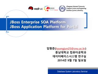 JBoss Enterprise SOA Platform JBoss Application Platform for Portal