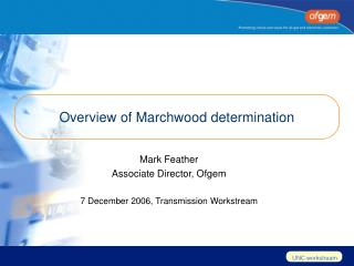 Overview of Marchwood determination
