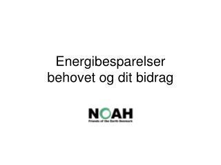 Energibesparelser  behovet og dit bidrag