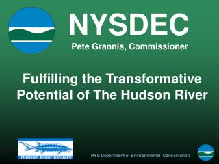 Fulfilling the Transformative Potential of The Hudson River