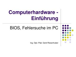 Computerhardware - Einführung