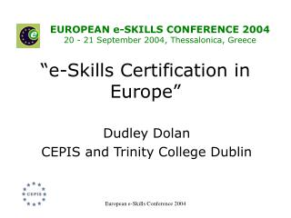 """e - Skills Certification in Europe"""