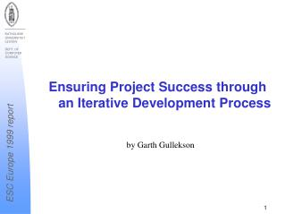 Ensuring Project Success through an Iterative Development Process