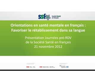 Orientations en santé mentale en français: Favoriser le rétablissement dans sa langue