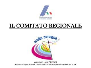 IL COMITATO REGIONALE