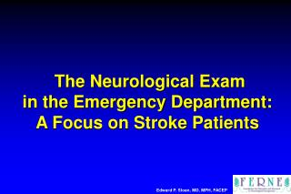 The Neurological Exam  in the Emergency Department:   A Focus on Stroke Patients
