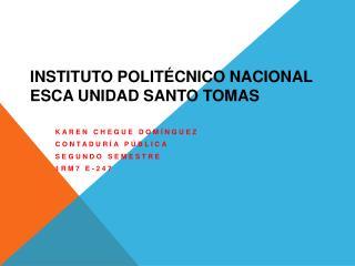 INSTITUTO POLITÉCNICO NACIONAL ESCA UNIDAD SANTO TOMAS