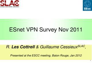 ESnet  VPN Survey Nov 2011