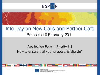 Info Day on New Calls and Partner Café Brussels 10 February 2011