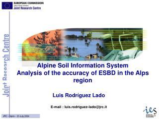 Luis Rodríguez Lado E-mail : luis.rodriguez-lado@jrc.it