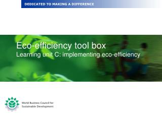 Eco-efficiency tool box Learning unit C: implementing eco-efficiency