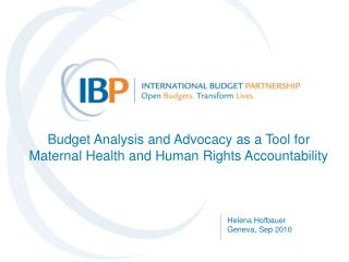 Budget Analysis and Advocacy as a Tool for Maternal Health and Human Rights Accountability