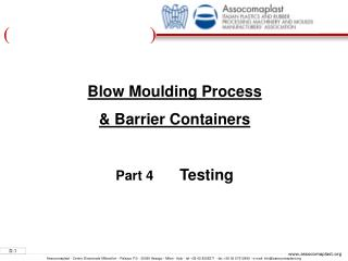 Blow Moulding Process  & Barrier Containers Part 4        Testing