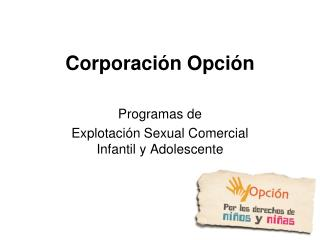 Corporación Opción
