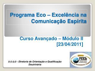 Programa Eco – Excelência na Comunicação Espírita