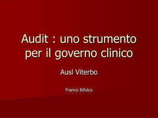 Audit : uno strumento per il governo clinico