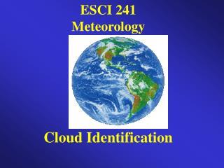 ESCI 241 Meteorology