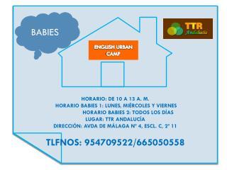 HORARIO: DE 10 A 13 A. M.  HORARIO BABIES 1: LUNES, MIÉRCOLES Y VIERNES