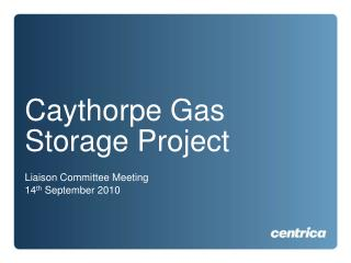 Caythorpe Gas Storage Project
