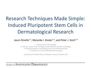 Research Techniques Made Simple: Induced Pluripotent Stem Cells in Dermatological Research