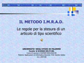 IL METODO I.M.R.A.D.