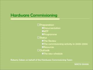 Hardware Commissioning