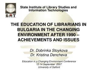 Dr. Dobrinka Stoykova Dr. Kristina Dencheva