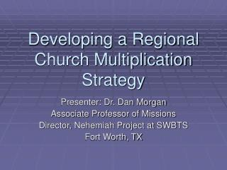 Developing a Regional Church Multiplication Strategy