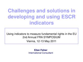 Challenges and solutions in developing and using ESCR indicators