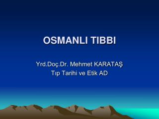 OSMANLI TIBBI