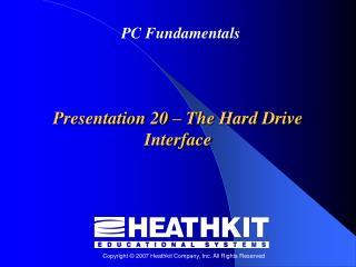 Presentation 20  –  The Hard Drive Interface