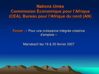 Nations Unies Commission �conomique pour l�Afrique (CEA), Bureau pour l�Afrique du nord (AN)