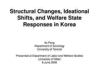 Structural Changes, Ideational Shifts, and Welfare State Responses in Korea