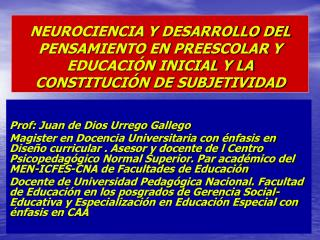 Prof : Juan de Dios  Urrego  Gallego