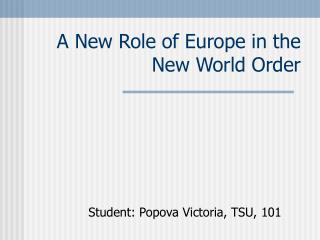 A New Role of Europe in the New World Order