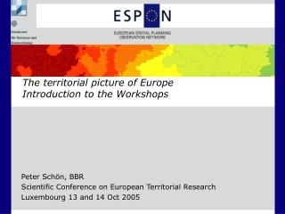 The territorial picture of Europe Introduction to the Workshops