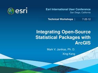 Integrating Open-Source Statistical Packages with ArcGIS
