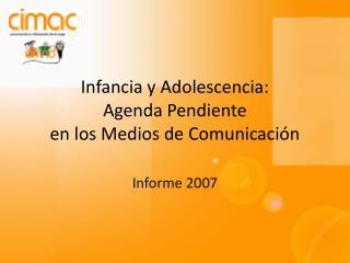 Infancia y Adolescencia: Agenda Pendiente  en los Medios de Comunicación