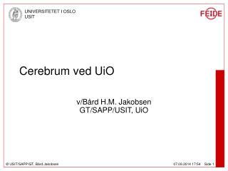 Cerebrum ved UiO