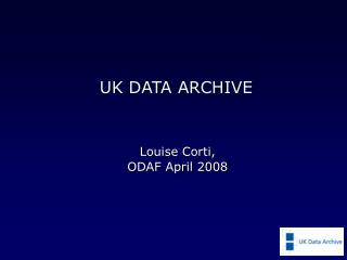 UK DATA ARCHIVE