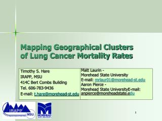 Mapping Geographical Clusters of Lung Cancer Mortality Rates