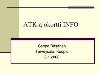 ATK-ajokortti INFO