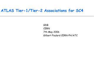 ATLAS Tier-1/Tier-2 Associations for SC4