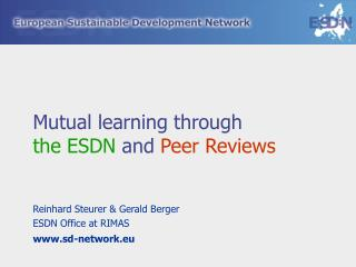 Mutual learning through the ESDN  and Peer Reviews
