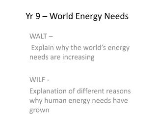 Yr  9 – World Energy Needs