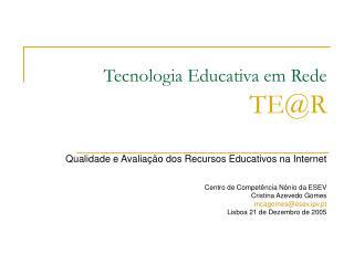 Tecnologia Educativa em Rede TE@R