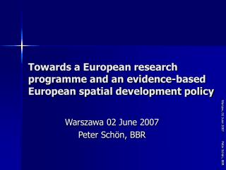 Towards a European research programme and an evidence-based European spatial development policy