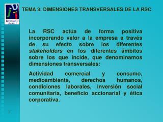 TEMA 3: DIMENSIONES TRANSVERSALES DE LA RSC