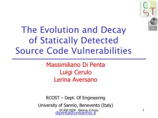 The Evolution and Decay  of Statically Detected  Source Code Vulnerabilities